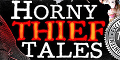Horny Thief Tales Video Channel