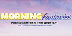Morning Fantasies Video Channel