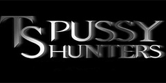 TS Pussy Hunters Video Channel